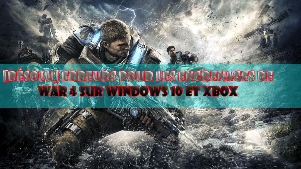 se débarrasser des erreurs dans les engrenages des guerres dans les fenêtres 10
