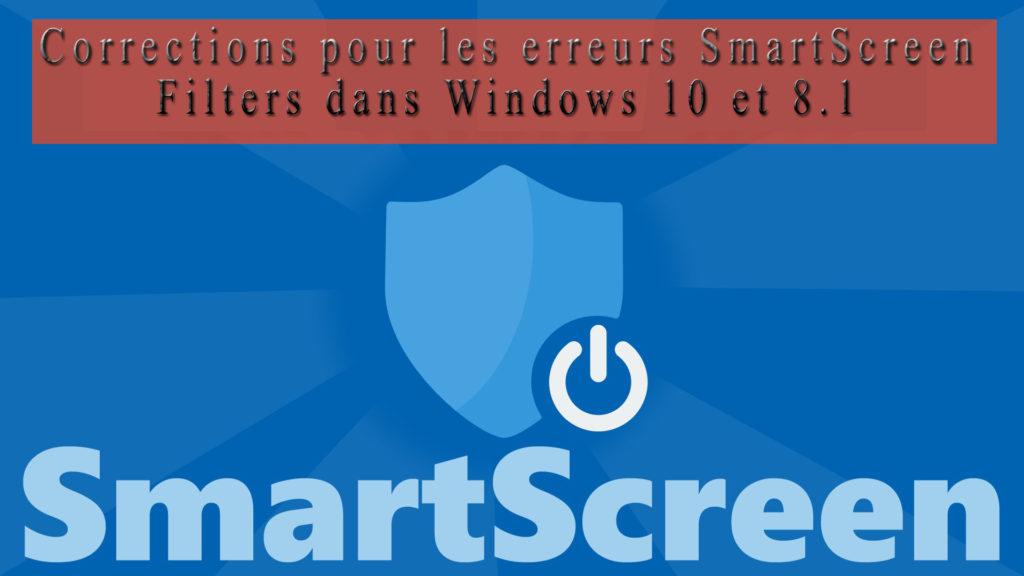 des filtres SmartScreen dans Windows 8.1