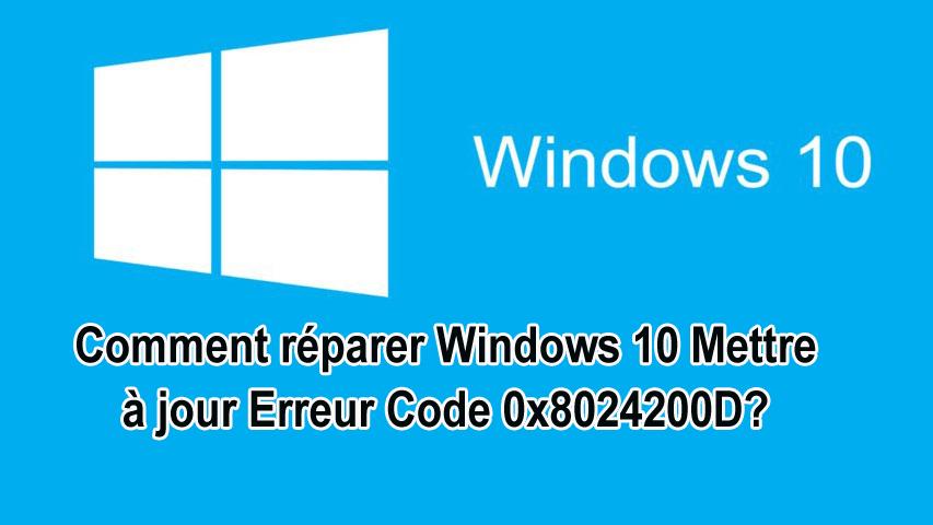 supprimer le code 0x8024200D